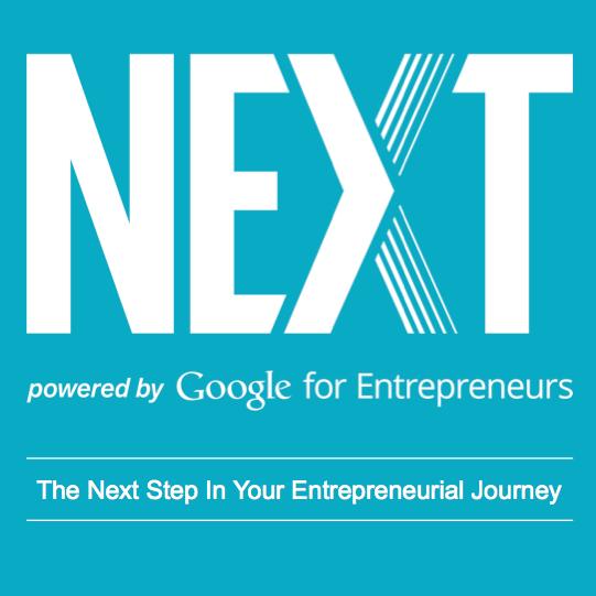 NEXT Powered by Google for Entrepreneurs