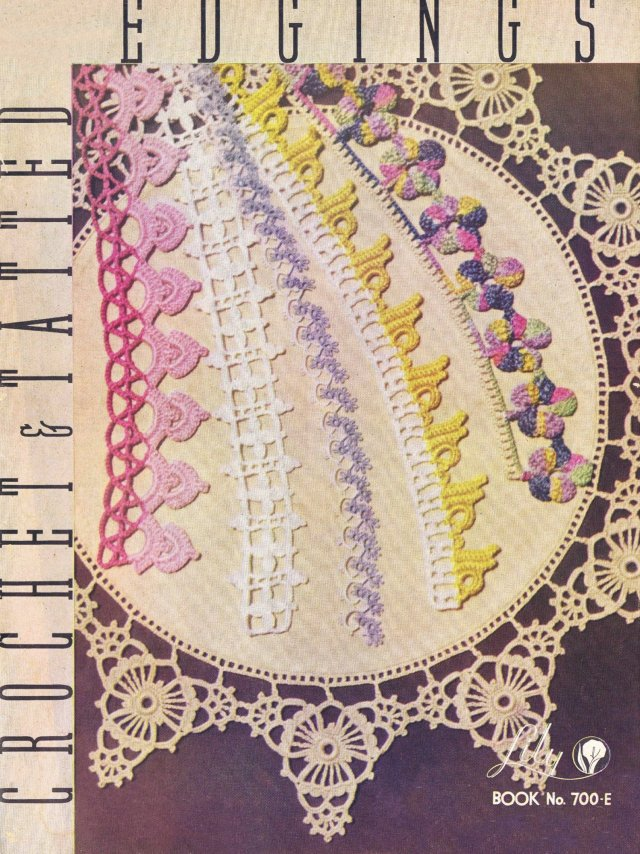 Lily Mills Crochet and Tatted Edgings Book 700 E