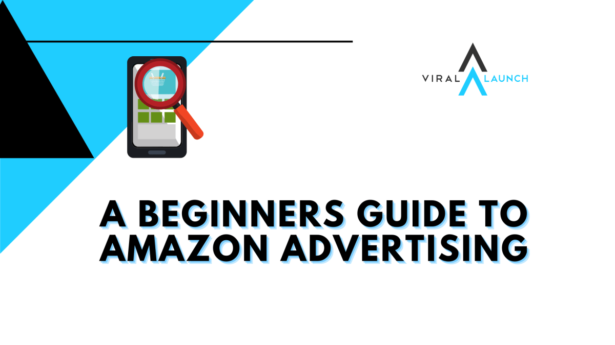 viral launch guide to amazon advertising