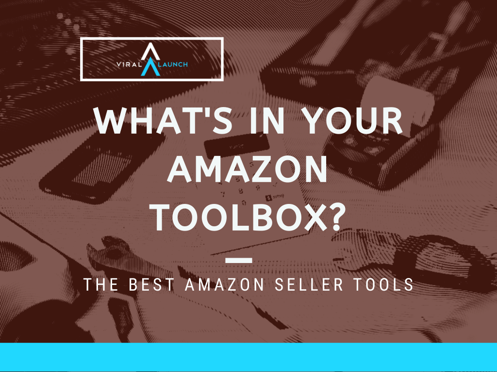 7 Amazon Seller Tools To Boost Your Business