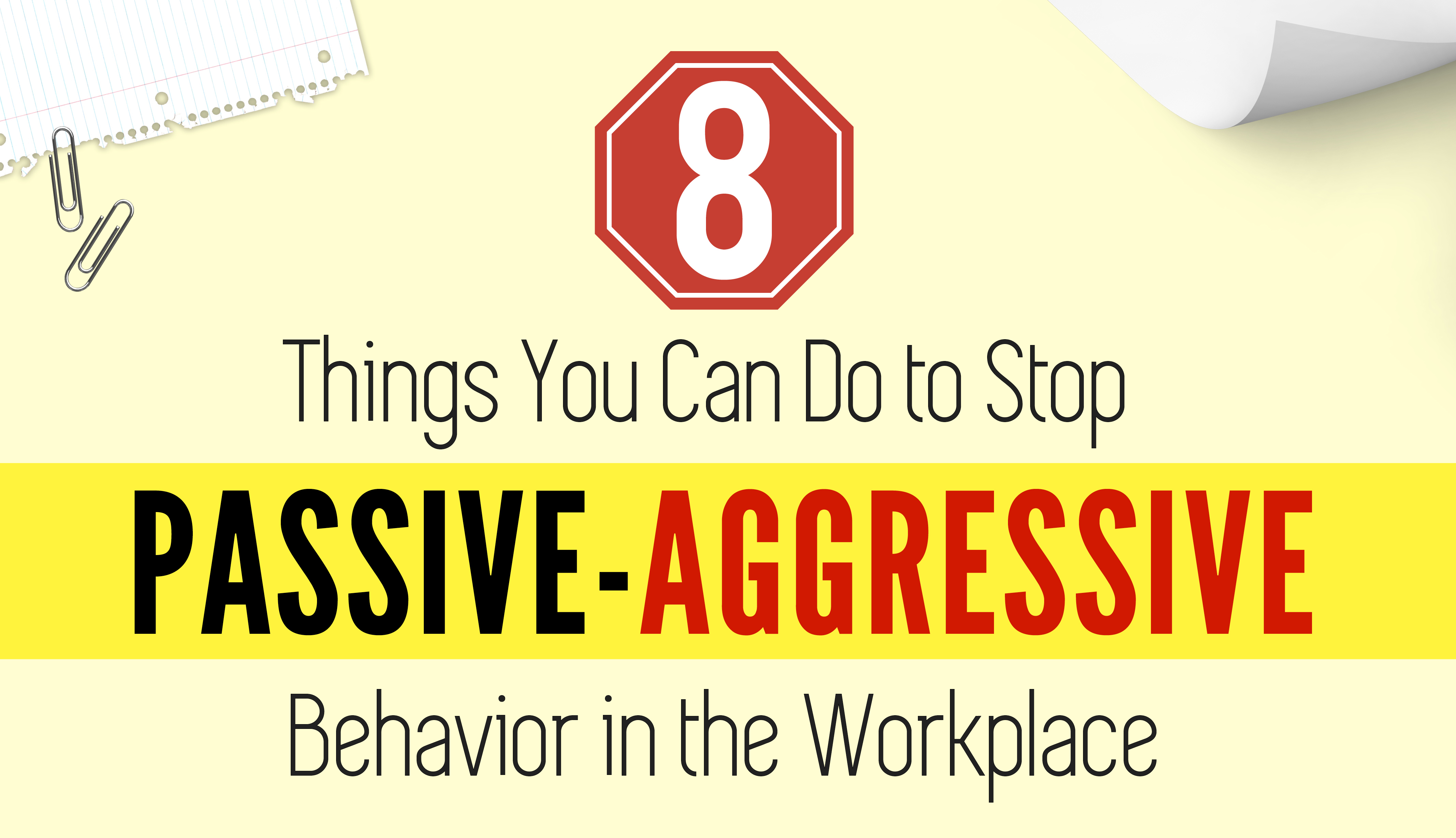 8 Things To Stop Passive Aggressive Behavior In Workplace