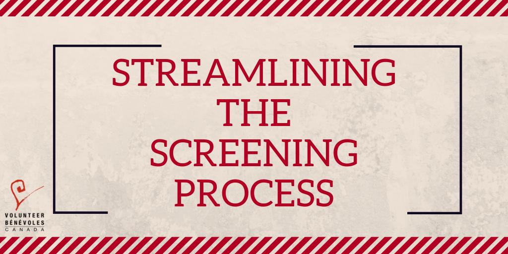 Streamlining the screening process – Volunteer Vibe