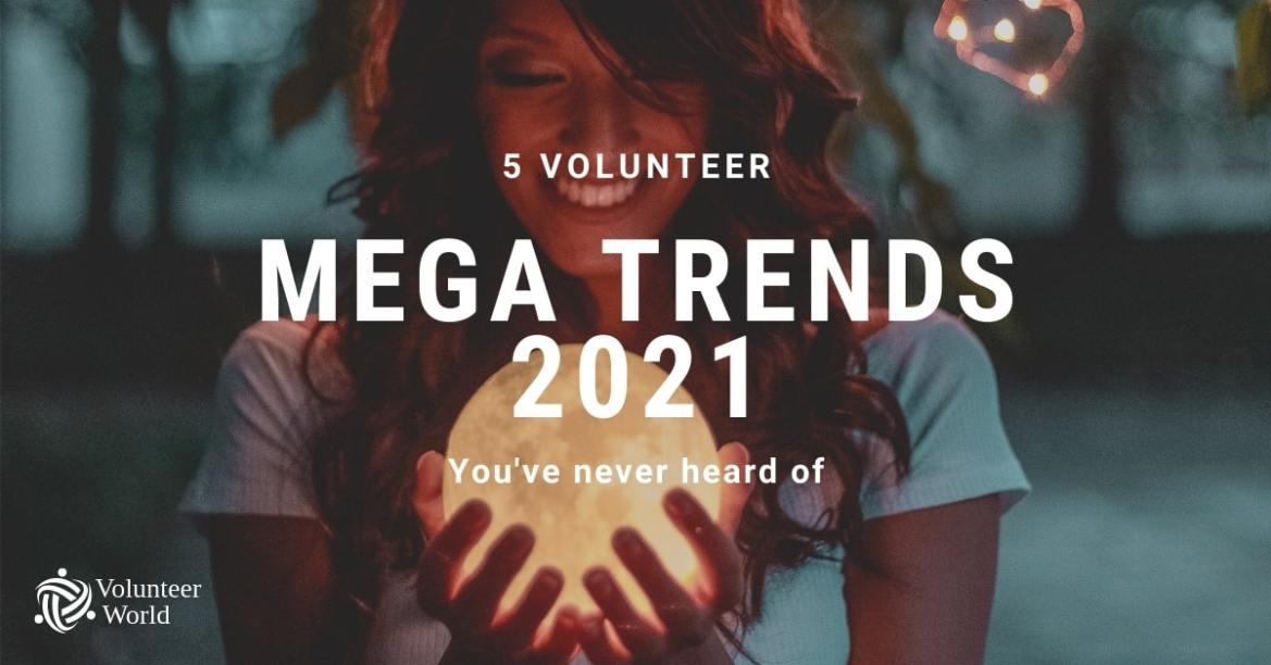 volunteer mega trends 2021 blog 5 Volunteer Abroad Mega Trends youve never heard of [2021]