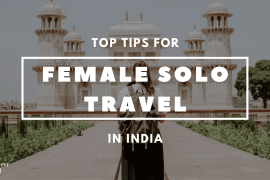 female solo travel in india Best Tips for Female Solo Travel in India