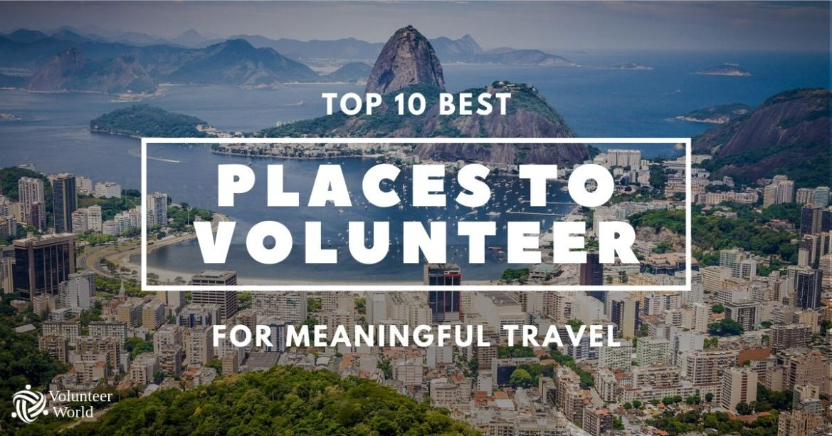 Feature Blogpost Volunteer Cities1 Top 10 Best Places to Volunteer around the World