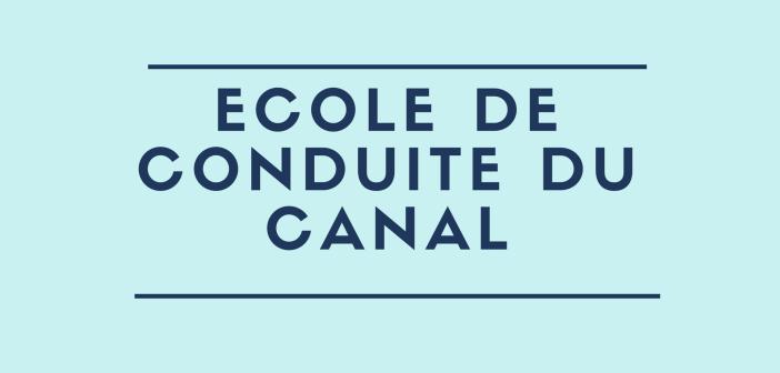 Ecole de conduite du Canal