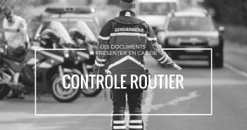 Les documents à présenter en cas de contrôle routier.