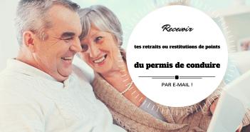 Recevoir tes retraits ou restitutions de points du permis de conduire par mail