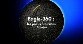 Eagle-360 : les pneus futuristes de Goodyear