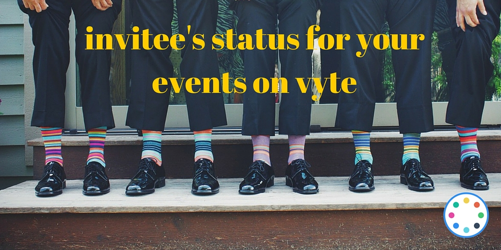 Invitees' status for your events on vyte