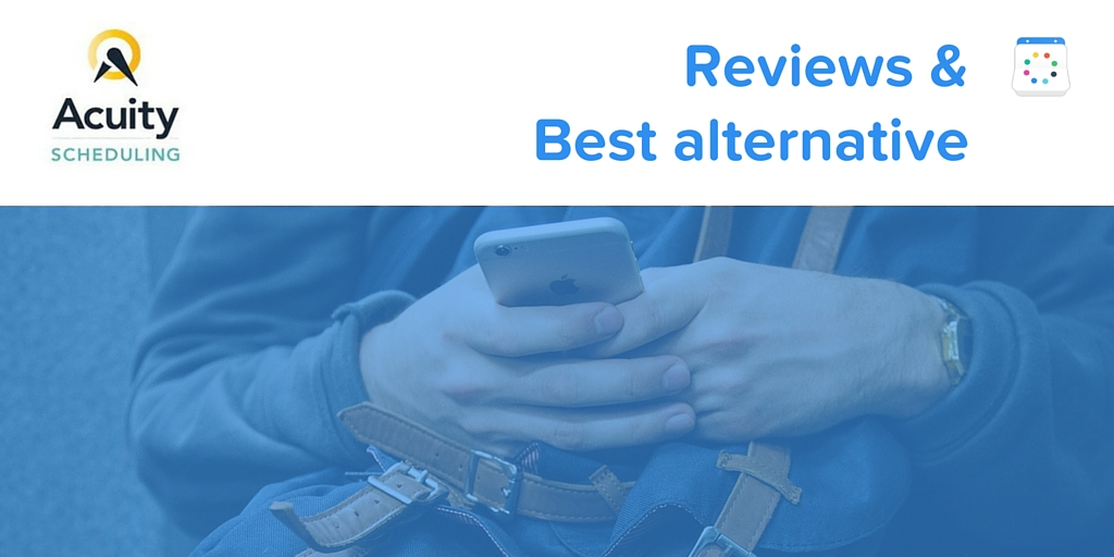 Acuity scheduling review and best alternative