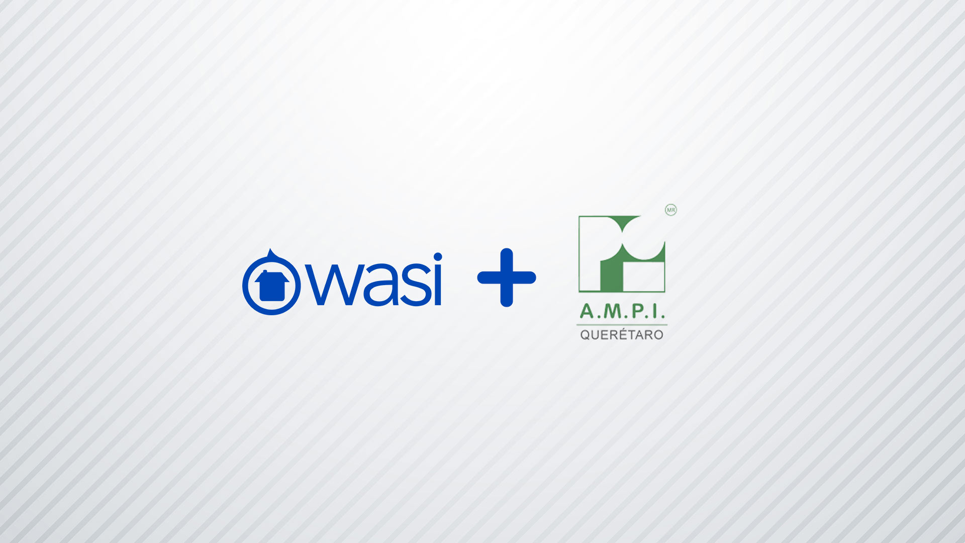 Wasi y AMPI Querétaro aliados para los profesionales inmobiliarios en México