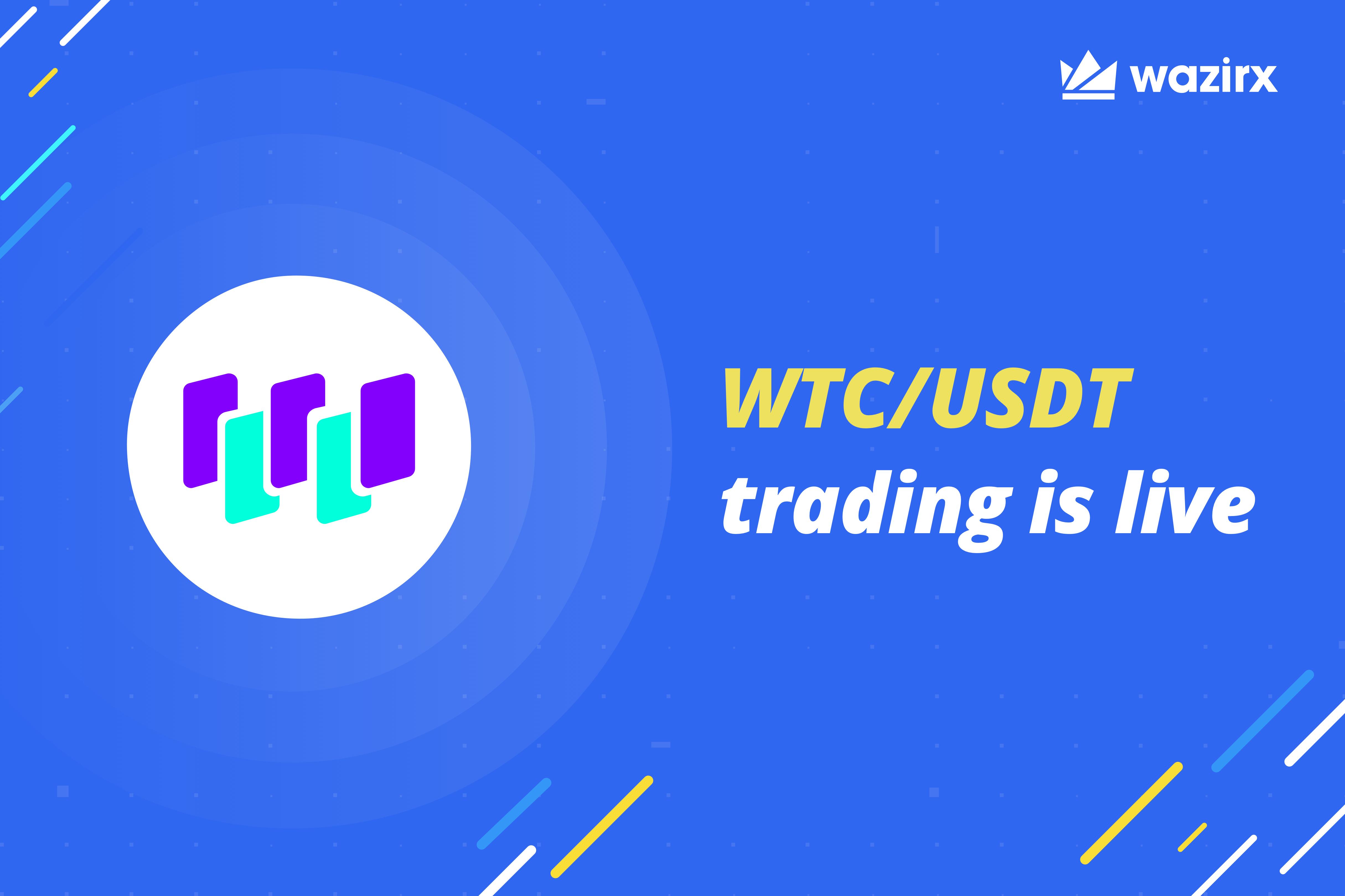 WTC/USDT trading is live on WazirX