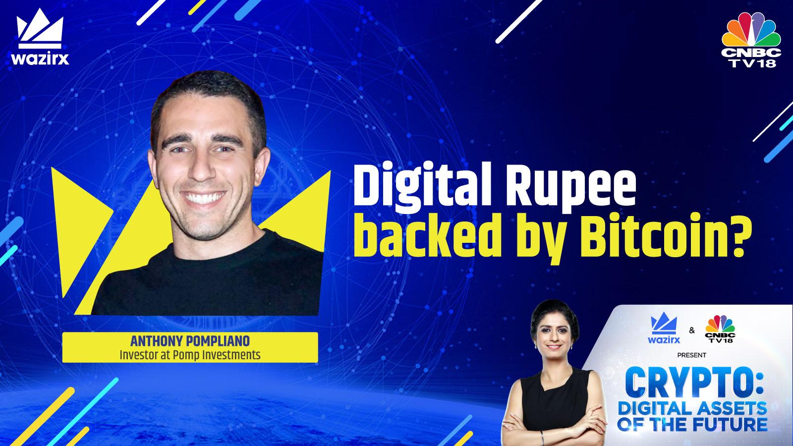 Anthony Pompliano on Digital Rupee backed by Bitcoin
