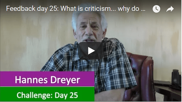 [Day 25] What Is Criticism… Why Do We Do It… And How To Handle It… Feedback Day 25