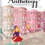 Another Shelter & Lifestyle Magazine is Launching: Anthology-Living with Substance and Style