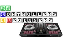 DJ Controllers for Beginners