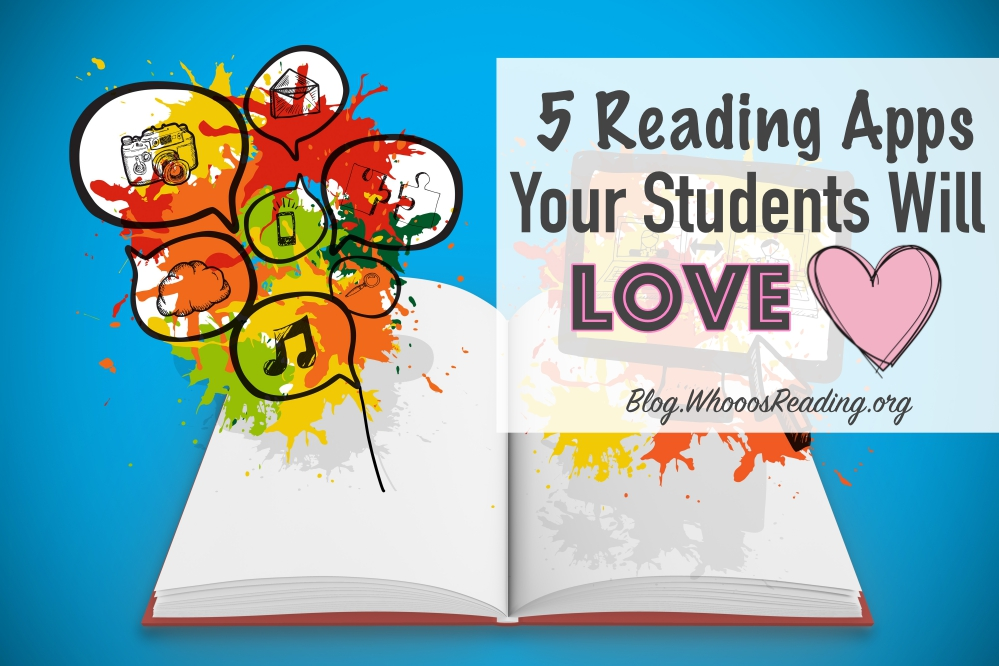 5 Reading Apps Students Will Love