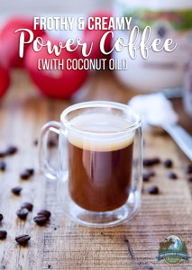 Frothy & Creamy Power Coffee (with coconut oil!)