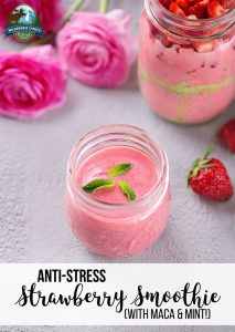 Anti-Stress Strawberry Smoothie (with maca & mint!)