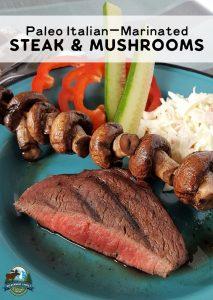 Paleo Italian-Marinated Steak & Mushrooms