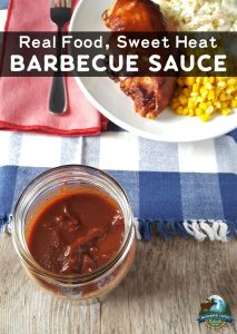 Real Food, Sweet Heat Barbecue Sauce