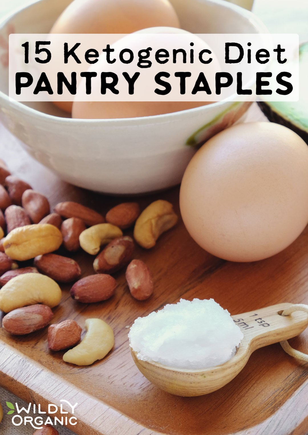 "For all its potential benefits, the Keto Diet begs the question, ""What on earth do people eat if they can't eat carbs?"" Don't worry! Your pantry won't be bare! Here are 15 Ketogenic Diet Pantry Staples to help you start or stick to this high-fat, low-carb diet."