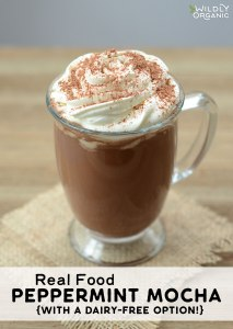 Real Food Peppermint Mocha {with a dairy-free option!}