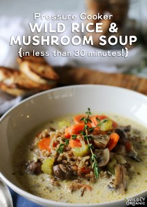 Do you struggle with getting nutritious meals on the table quickly? Sometimes it's so tempting to whip out that blue box of mac 'n cheese and call it good. Before you do, try this nutrient-dense Pressure Cooker Wild Rice and Mushroom Soup. Loaded with veggies, real wild rice, and gut-healthy bone broth, it cooks in less than 30 minutes in your pressure cooker!