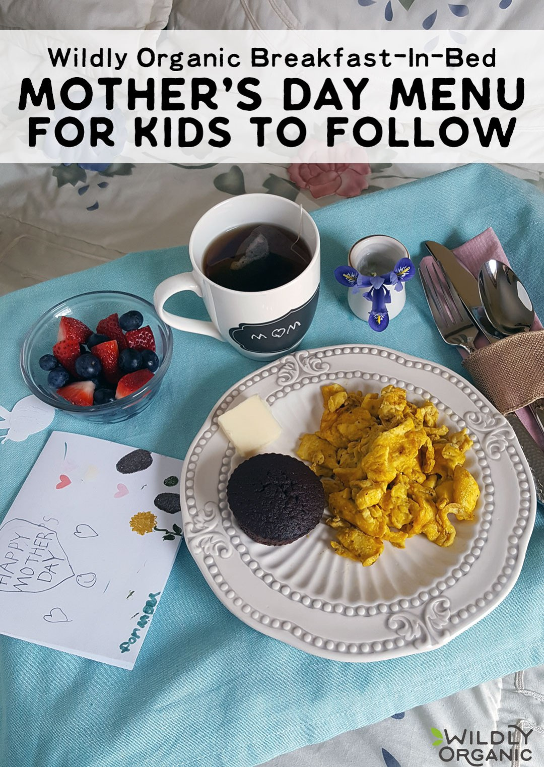 With a little help, kids really can put together a tasty breakfast for Mom. Here's a Wildly Organic Breakfast-In-Bed Mother's Day Menu Kids Can Follow! Here's everything kids need to create a healthy and special breakfast tray — just make sure to have the fridge stocked for them first!