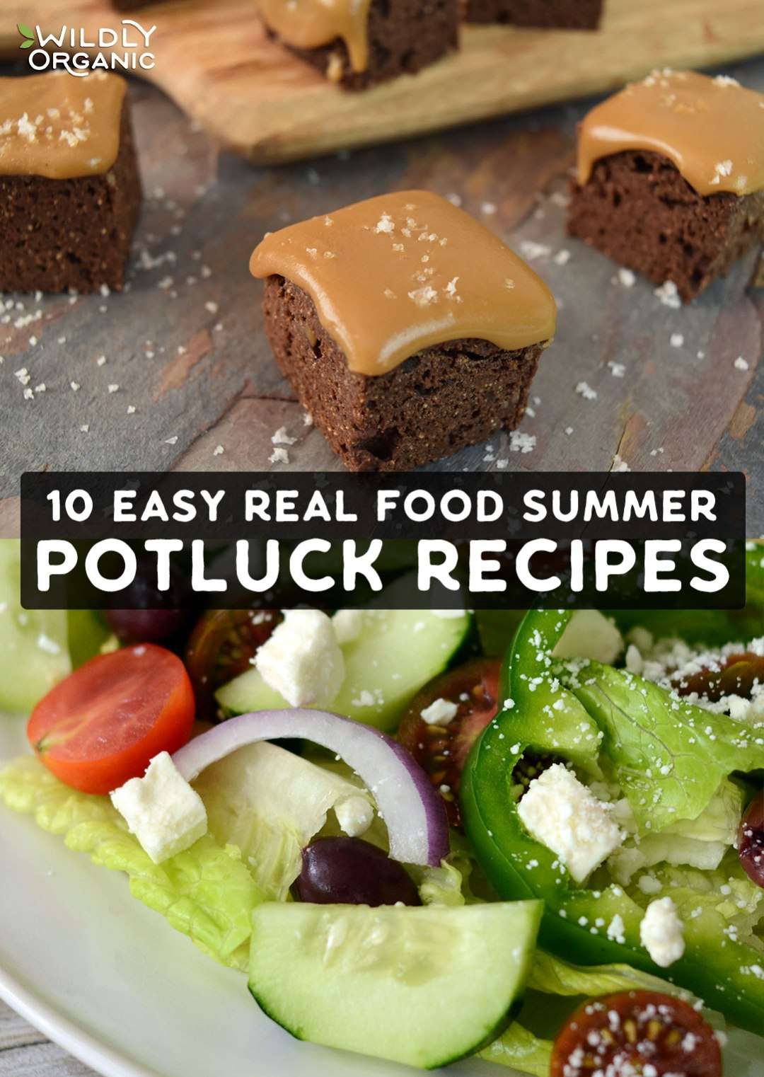 Photo of Salted Caramel Brownies and Greek Salad | 10 Easy Real Food Summer Potluck Recipes | These 10 easy real food summer potluck recipes will be all you need to bring along to your next Summer bash. Full of real food ingredients that are good for the body and soul, everyone can enjoy these delicious recipes. #realfood #cleaneating #potluck #summerfood