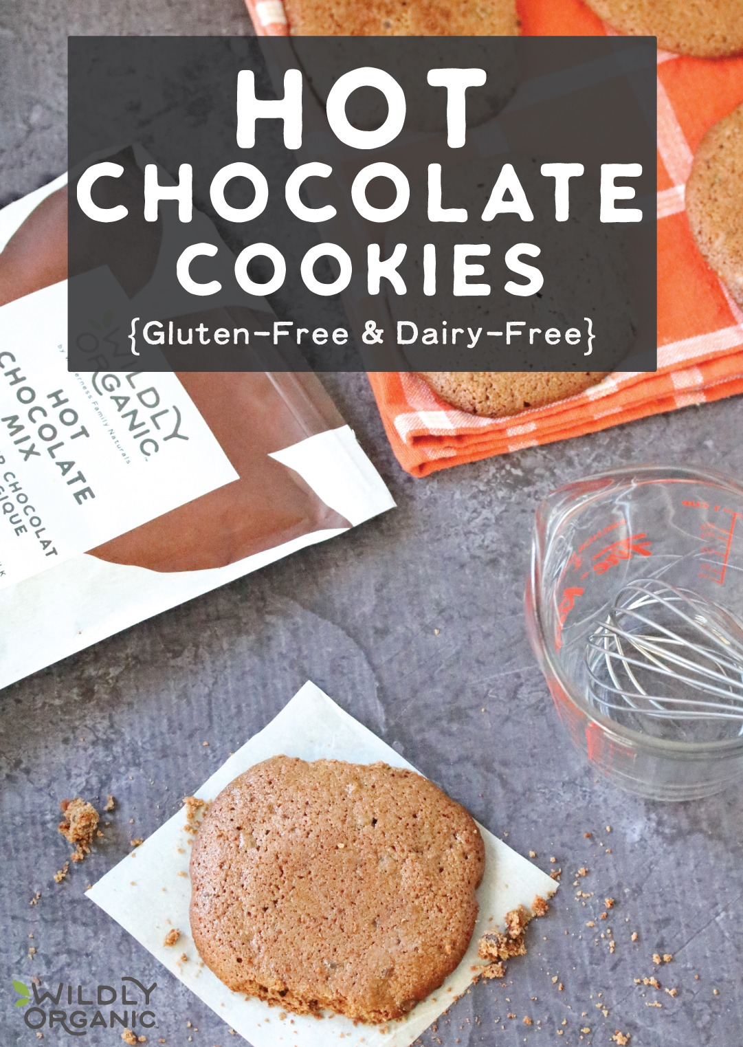 Hot Chocolate Cookies {Gluten-Free and Dairy-Free}