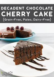Decadent Chocolate Cherry Cake {Grain-Free, Paleo, Dairy-Free}