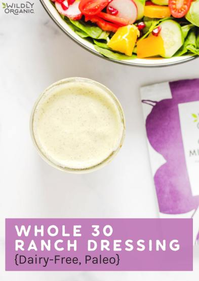 Whole 30 Ranch Dressing {Dairy-Free, Paleo}