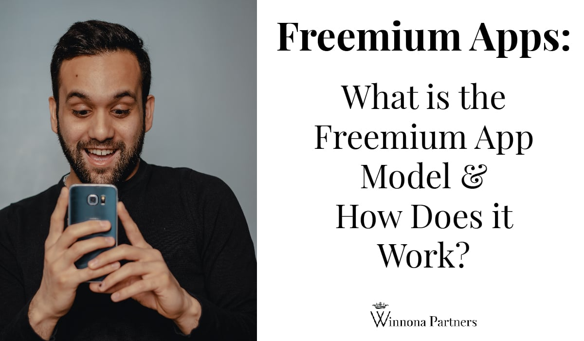 Freemium Apps: what is the freemiium app model and how does it work