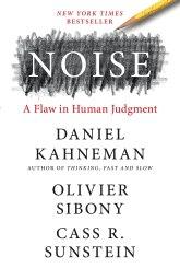 Noise book by Daniel Khaneman