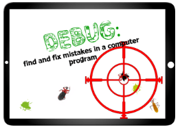 Debug: find and fix mistakes in a computer program