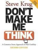 Don't Make Me Think by Steve Krug