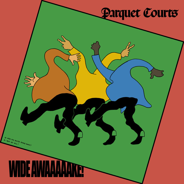 Off the Shelf–WIDE AWAKE! by Parquet Courts