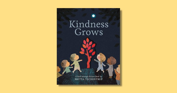 Kindness Grows by Britta Teckentrup