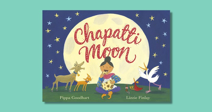 Chapatti Moon by Pippa Goodhart