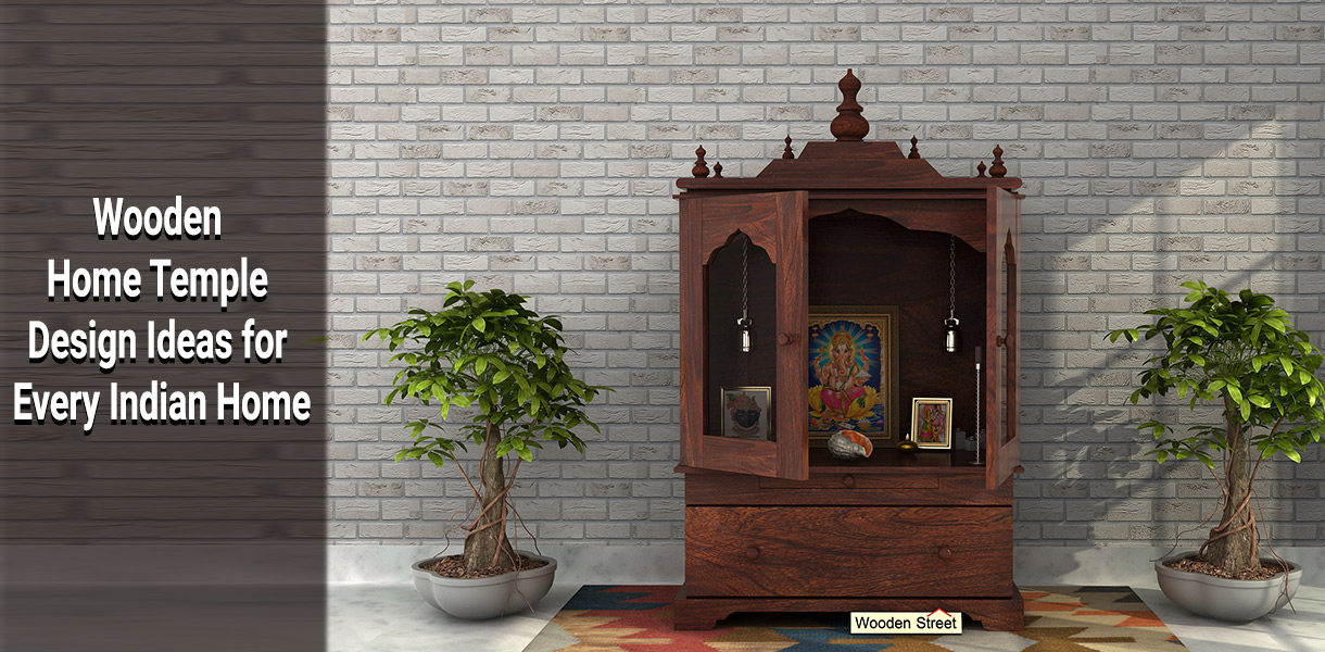 Wooden Home Temple Design Ideas for Every Indian Home