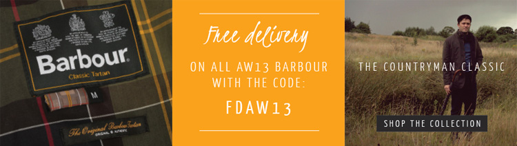 Shop the Collection with Free UK Delivery on all AW13 Barbour with code FDAW13