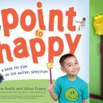 """Celebrate World Autism Awareness Day with the Authors of """"Point to Happy"""""""