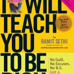 Ramit Will Teach Me to Be Rich—Week 5: Five Foot Nothin', 100 and Nothin'…