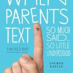 Take a Quick Break to Laugh at (or with!) Parents Who Text