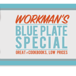 Introducing Workman's Blue Plate Special