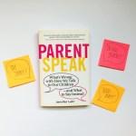 "PARENTSPEAK Challenge #1: Stop Saying ""Good Job!"" for a Week"