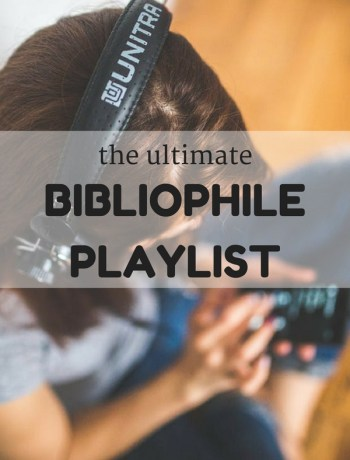 Ultimate Bibliophile Playlist