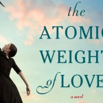 #FridayReads: THE ATOMIC WEIGHT OF LOVE